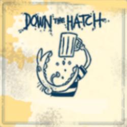 downthehatch