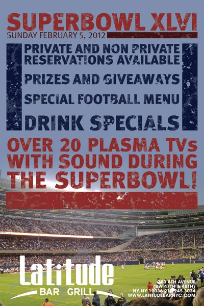 Super Bowl XLVI at Latitude NYC