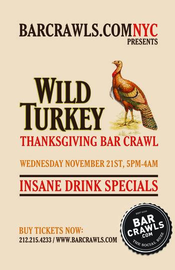 Wild Turkey Thanksgiving Bar Crawl Murphguide Nyc Bar Guide