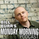 billburr_monday-morning-podcast