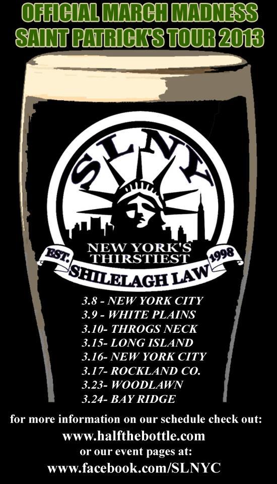 Shilelagh Law March Madness Saint Patrick S Tour 2013