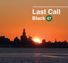 black47_last-call