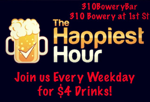 310bowery-happy-hour