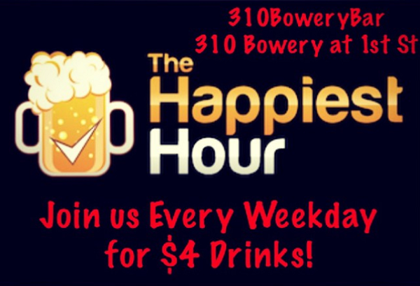 310bowery-happy-hour600