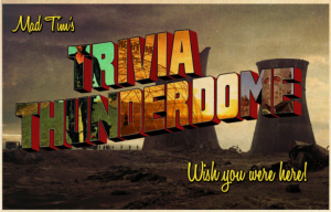 mad-tims-trivia-thunderdome