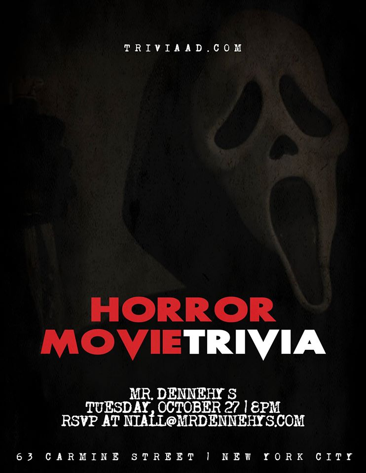 Horror Movie Trivia at Mr  Dennehy's - MurphGuide: NYC Bar Guide