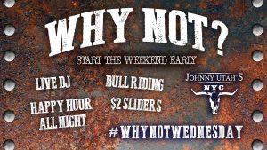 johnnyutahs-why-not-wednesday