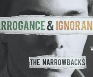 narrowbacks_arrogance-ignorance10-15-16