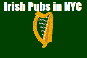 Irish Pubs in NYC