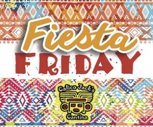 calicojacks_friday-fiesta300