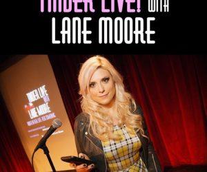 tinder-live-lane-moore