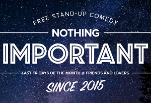 nothing-important-comedy300