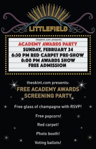 The Skint Oscar Viewing Party at Littlefield