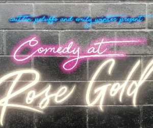 comedy-at-rose-gold