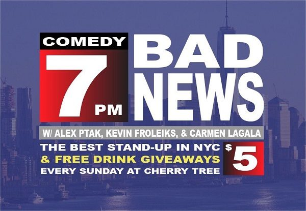 Bad News Comedy at Cherry Tree