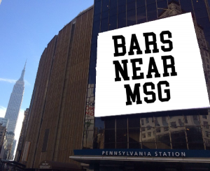 Bars Near Madison Square Garden