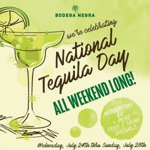 National Tequila Day at Bodega Negra