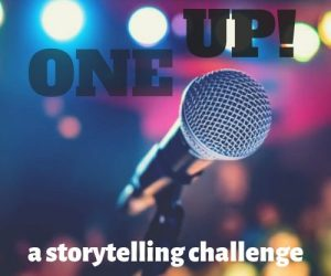 one-up_story-telling