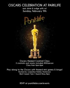 Oscar Party at Parklife