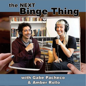 The Next Binge Thing podcast