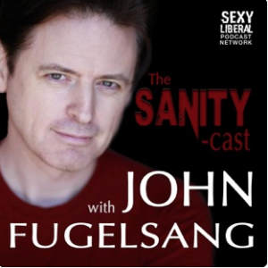 Sanity Cast with John Fugelsang