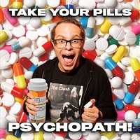 Take Your Pills Podcast